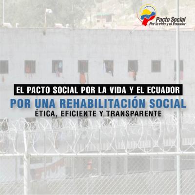 Por una rehabilitación social ética, eficiente y transparente