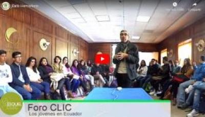 Foro Clic: ¿Quién soy? y hacia ¿dónde voy?: Los jóvenes en Ecuador